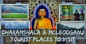 Delhi to Dharamshala & McLeod Ganj | Places to Visit