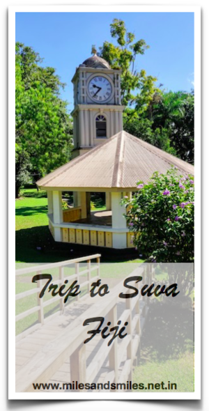 Bula Fiji : An excursion to Suva