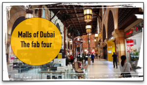 Marhaba Dubai : Malls of Dubai