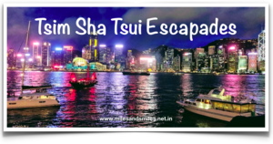 Hong Kong By Foot: Tsim Sha Tsui escapades