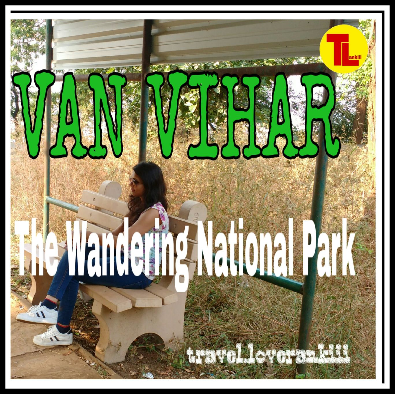 Photo of Van Vihar National Park By Travel_ loverankiii