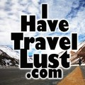 I Have Travel Lust Travel Blogger