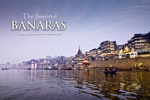 BANARAS - The Immortal.