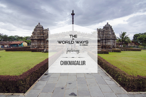 The Chikmagalur Ways
