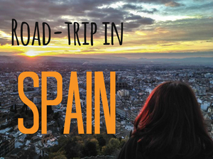 Road-trip in SPAIN: Barcelona, Andalucia & Madrid!