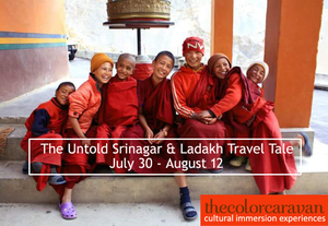 The Untold Srinagar & Ladakh Travel Tale : A Cultural Journey to Srinagar & Ladakh