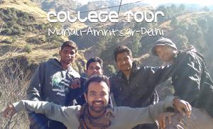 College Tour, Manali-Amritsar-Delhi