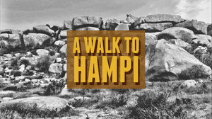 Hampi - A Walk into the Culture, Heritage and History