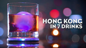 Around Hong Kong in 7 Drinks!