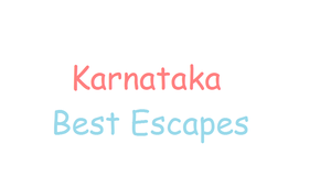 Best Escapes - Karnataka