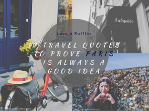 Travel quotes to prove Paris is always a good idea