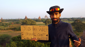 Traveling Around the world For JOB CAN WAIT TRAVEL CAN'T