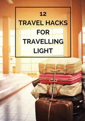 Travel hacks 101