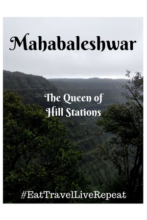 A weekend budget trip to the Queen of Hillstations (Mahabaleshwar, India)