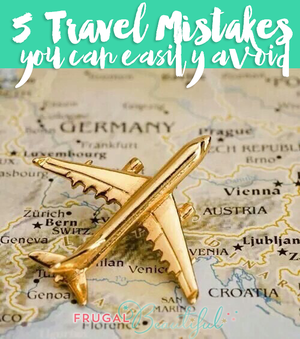 Planning a trip? 5 mistakes you should not make!
