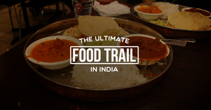 The Ultimate Food Trail: 29 Iconic Dishes From 29 States In India