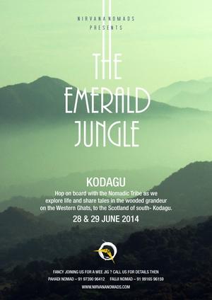 The Emerald Jungle @Kodagu