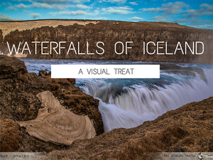 Waterfalls of Iceland: A visual treat