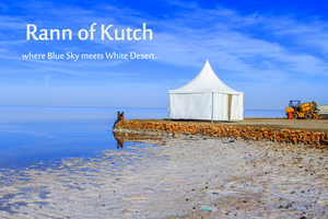 Rann Of Kutch - Where Blue Sky meets White Desert