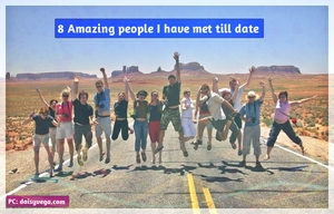 8 Amazing People I have met on Road till date