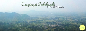 Camping at Prabalmachi and trek to Kalawantin on 21st & 22nd March!