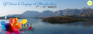 Camping at Bhandardara on 7th & 8th March with Mapping Journeys! (Holi Weekend)