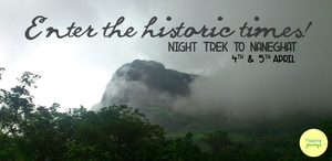 Night Trek to Naneghat on 4th and 5th April 2015 with Mapping Journeys!