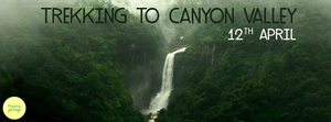Trekking to Canyon Valley on 12th April with Mapping Journeys!