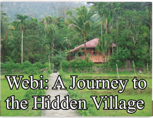 Webi: A Journey to the Hidden Village in Andamans